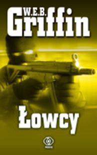 Łowcy, W.E.B. Griffin, Dom Wydawniczy REBIS Sp. z o.o.