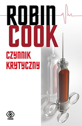 Czynnik krytyczny, Robin Cook, Dom Wydawniczy REBIS Sp. z o.o.