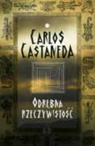 Odrębna rzeczywistość, Carlos Castaneda, Dom Wydawniczy REBIS Sp. z o.o.
