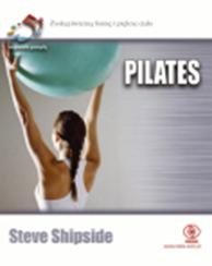 Pilates. 52 wspaniałe pomysły, Steve Shipside, Dom Wydawniczy REBIS Sp. z o.o.