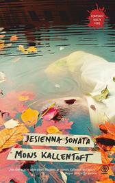 Jesienna sonata, Mons Kallentoft, Dom Wydawniczy REBIS Sp. z o.o.