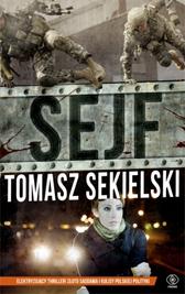 Sejf, Tomasz Sekielski, Dom Wydawniczy REBIS Sp. z o.o.