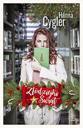 Złodziejki Świąt, Hanna Cygler, Dom Wydawniczy REBIS Sp. z o.o.