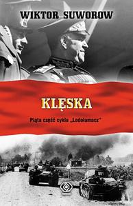 Klęska, Wiktor Suworow, Dom Wydawniczy REBIS Sp. z o.o.