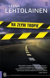 Na złym tropie, Leena Lehtolainen, Dom Wydawniczy REBIS Sp. z o.o.