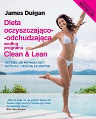 Dieta oczyszczająco-odchudzająca według programu Clean &Lean, James Duigan, Dom Wydawniczy REBIS Sp. z o.o.