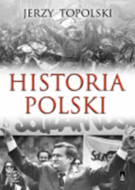 Historia Polski, Jerzy Topolski, Dom Wydawniczy REBIS Sp. z o.o.