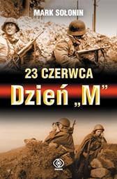 """23 czerwca - Dzień """"M"""", Mark Sołonin, Dom Wydawniczy REBIS Sp. z o.o."""