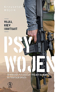 Psy wojen, Krzysztof Wójcik, Dom Wydawniczy REBIS Sp. z o.o.