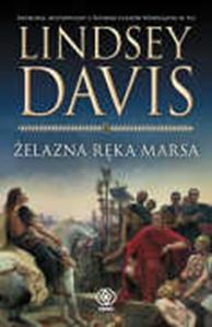 Żelazna ręka Marsa, Lindsey Davis, Dom Wydawniczy REBIS Sp. z o.o.