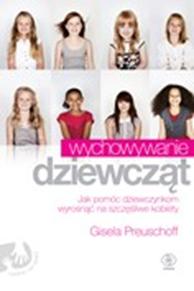 Wychowywanie dziewcząt, Gisela Preuschoff, Dom Wydawniczy REBIS Sp. z o.o.