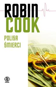 Polisa śmierci, Robin Cook, Dom Wydawniczy REBIS Sp. z o.o.