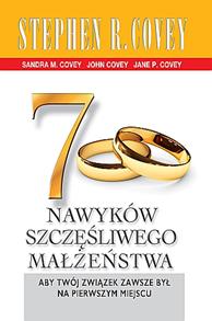 7 nawyków szczęśliwego małżeństwa, Stephen R. Covey, Dom Wydawniczy REBIS Sp. z o.o.