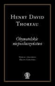 Obywatelskie nieposłuszeństwo, Henry David Thoreau, Dom Wydawniczy REBIS Sp. z o.o.