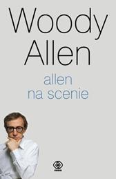 Allen na scenie, Woody Allen, Dom Wydawniczy REBIS Sp. z o.o.