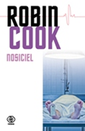 Nosiciel, Robin Cook, Dom Wydawniczy REBIS Sp. z o.o.