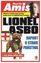 Lionel Asbo. Raport o stanie państwa, Martin Amis, Dom Wydawniczy REBIS Sp. z o.o.