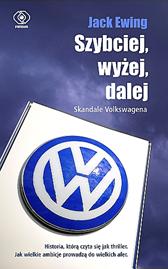 Szybciej, wyżej, dalej. Skandale Volkswagena, Jack Ewing, Dom Wydawniczy REBIS Sp. z o.o.