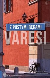 Z pustymi rękami, Valerio Varesi, Dom Wydawniczy REBIS Sp. z o.o.