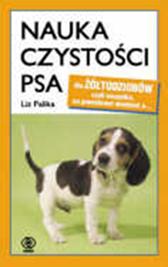Nauka czystości psa, Liz Palika, Dom Wydawniczy REBIS Sp. z o.o.