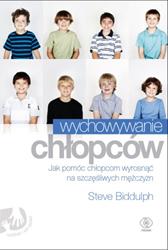 Wychowywanie chłopców, Steve Biddulph, Dom Wydawniczy REBIS Sp. z o.o.
