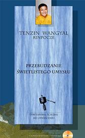 Przebudzanie świetlistego umysłu, Tenzin Wangyal, Dom Wydawniczy REBIS Sp. z o.o.