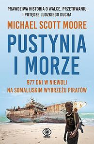 Pustynia i morze, Michael Scott Moore, Dom Wydawniczy REBIS Sp. z o.o.