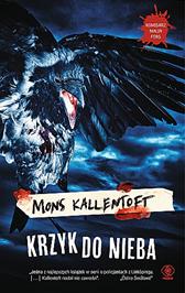 Krzyk do nieba, Mons Kallentoft, Dom Wydawniczy REBIS Sp. z o.o.