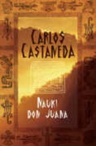 Nauki don Juana, Carlos Castaneda, Dom Wydawniczy REBIS Sp. z o.o.