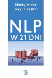 NLP w 21 dni, Harry Alder, Beryl Heather, Dom Wydawniczy REBIS Sp. z o.o.