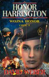 Wojna Honor cz.1, David Weber, Dom Wydawniczy REBIS Sp. z o.o.