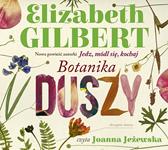 Botanika duszy, Elizabeth Gilbert, Dom Wydawniczy REBIS Sp. z o.o.