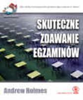 Skuteczne zdawanie egzaminów. 52 wspaniałe..., Andrew Holmes, Dom Wydawniczy REBIS Sp. z o.o.