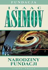 Narodziny Fundacji, Isaac Asimov, Dom Wydawniczy REBIS Sp. z o.o.