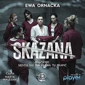 Skazana, Ewa Ornacka, Dom Wydawniczy REBIS Sp. z o.o.
