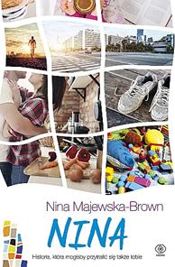 Nina, Nina Majewska-Brown, Dom Wydawniczy REBIS Sp. z o.o.
