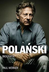 Polański. Biografia, Paul Werner, Dom Wydawniczy REBIS Sp. z o.o.