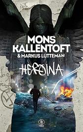 Heroina, Mons Kallentoft, Markus Lutteman, Dom Wydawniczy REBIS Sp. z o.o.