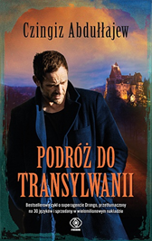 Podróż do Transylwanii, Czingiz Abdułłajew, Dom Wydawniczy REBIS Sp. z o.o.