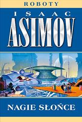 Nagie słońce, Isaac Asimov, Dom Wydawniczy REBIS Sp. z o.o.