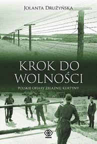 Krok do wolności, Jolanta Drużyńska, Dom Wydawniczy REBIS Sp. z o.o.