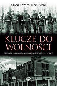 Klucze do wolności, Stanisław M. Jankowski, Dom Wydawniczy REBIS Sp. z o.o.