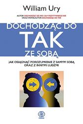 Dochodząc do TAK ze sobą, William Ury, Dom Wydawniczy REBIS Sp. z o.o.