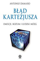 Błąd Kartezjusza, Antonio Damasio, Dom Wydawniczy REBIS Sp. z o.o.