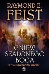 Gniew szalonego boga, Raymond E. Feist, Dom Wydawniczy REBIS Sp. z o.o.