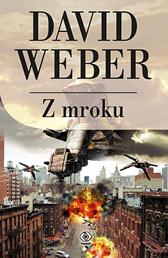 Z mroku, David Weber, Dom Wydawniczy REBIS Sp. z o.o.