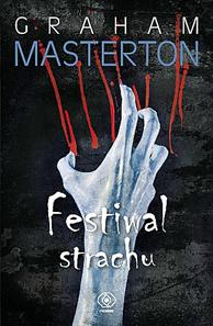 Festiwal strachu, Graham Masterton, Dom Wydawniczy REBIS Sp. z o.o.