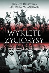 Wyklęte życiorysy, Stanisław M. Jankowski, Jolanta Drużyńska, Dom Wydawniczy REBIS Sp. z o.o.