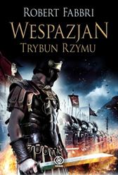 Wespazjan. Trybun Rzymu, Robert Fabbri, Dom Wydawniczy REBIS Sp. z o.o.