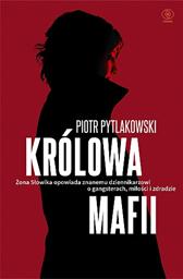 Królowa mafii, Piotr Pytlakowski, Monika Banasiak, Dom Wydawniczy REBIS Sp. z o.o.